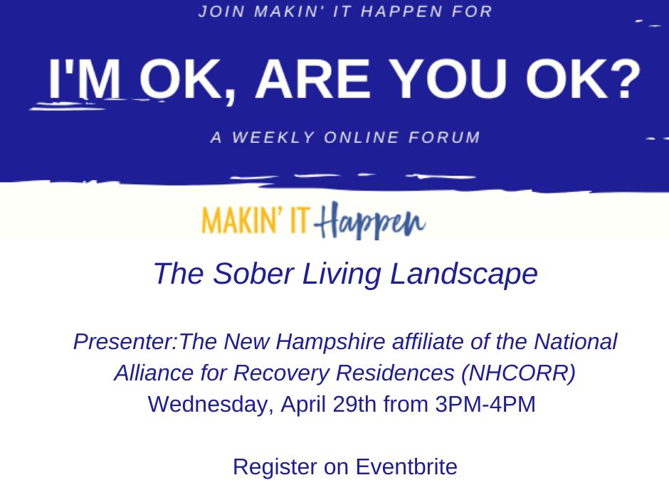 Join us this Wednesday, April 29th from 3PM-4PM for the Sober Living Landscape part of our I'm ok, are you ok forum