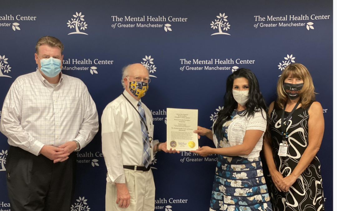 Mental Health Center of Greater Manchester Officially Designated as a Recovery Friendly Workplace!!!