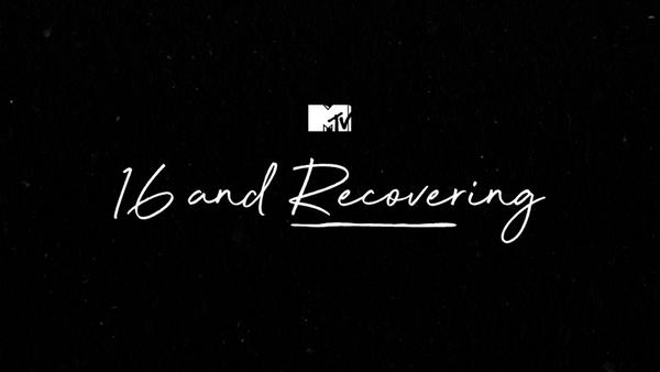 MTV to Recognize National Recovery Month with New Docu-Series '16 and Recovering'
