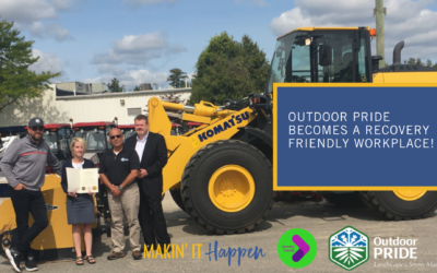 Outdoor Pride, a Local Snow and Outdoor Management Company, becomes a Recovery Friendly Workplace