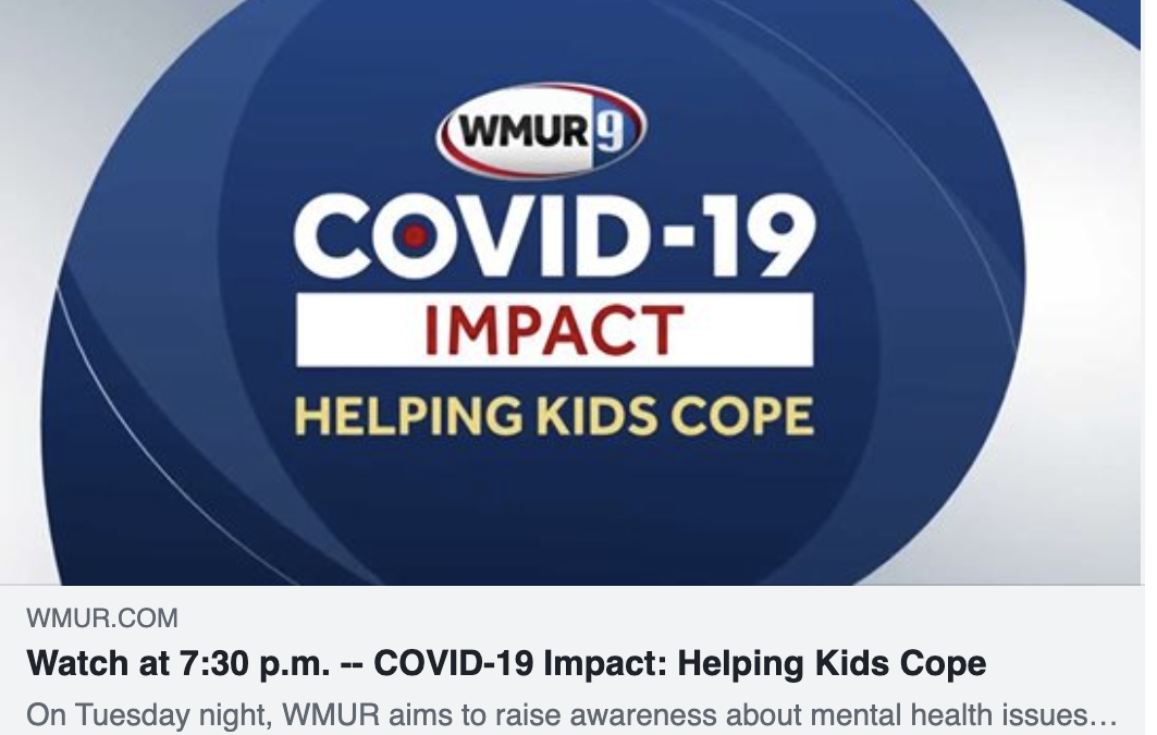 TONIGHT Check Out WMUR's Special 'COVID-19 Impact: Helping Kids Cope' at 7:30PM