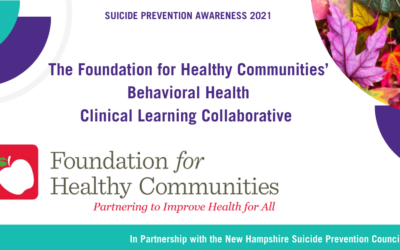 The Foundation for Healthy Communities' Behavioral Health Clinical Learning Collaborative